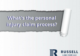 Whats the personal injury claim process- danny russell law firm baton rouge la